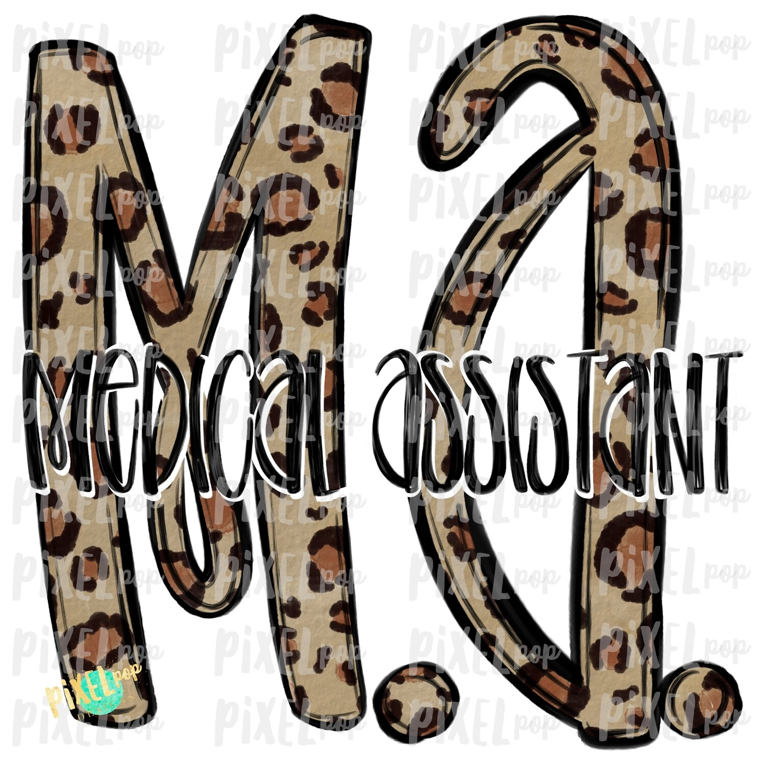 Medical Assistant MA Leopard Sublimation Design | Sublimation | Hand Drawn Art | Nursing PNG | Medical Art | Digital Download | Art Clipart