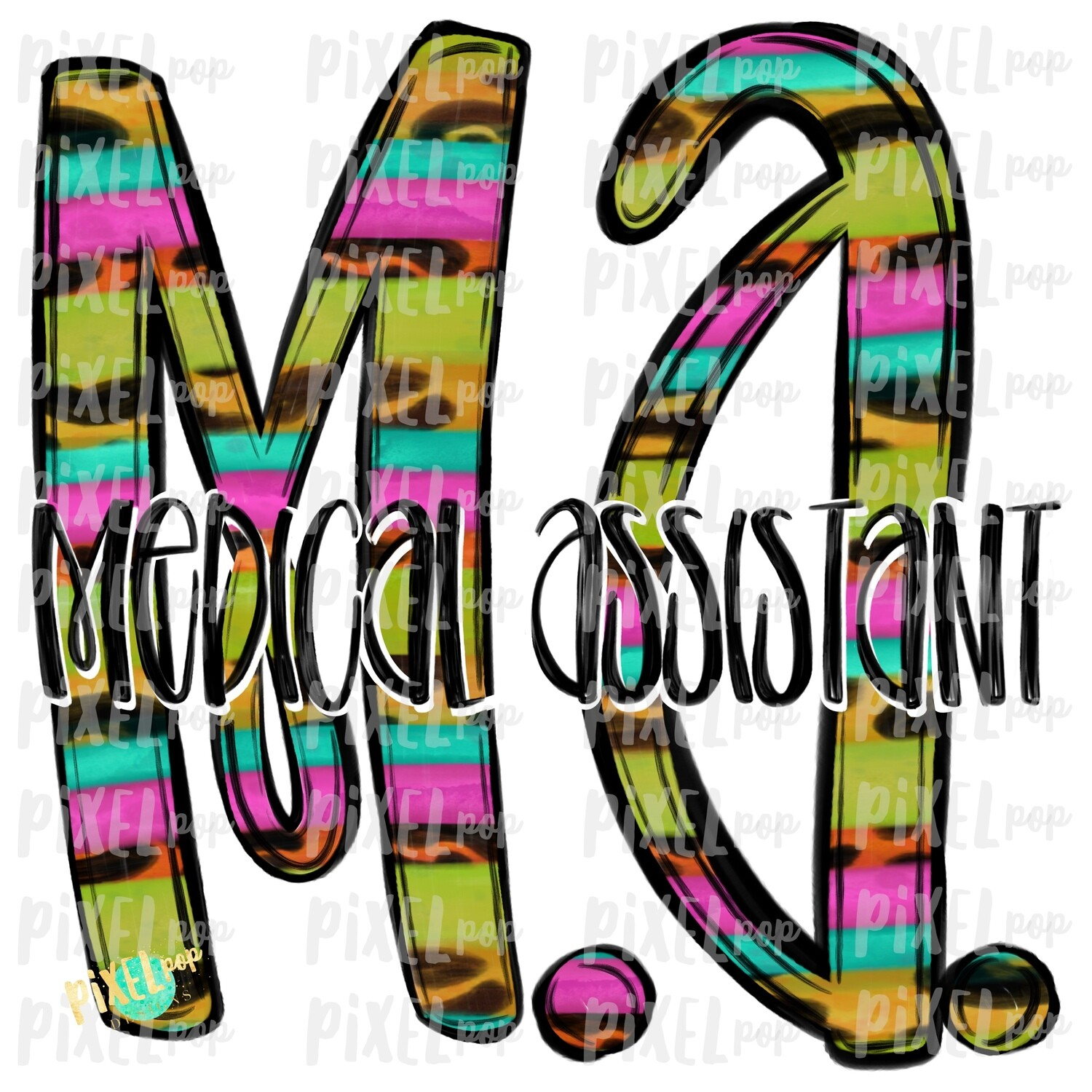 Medical Assistant MA Bright Sublimation Design | Sublimation | Hand Drawn Art | Nursing PNG | Medical Art | Digital Download | Art Clipart