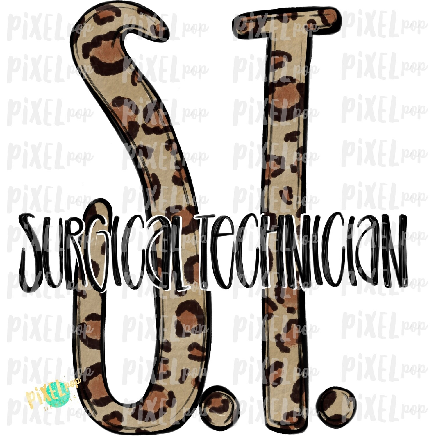 Surgical Technician ST Leopard Sublimation Design | Sublimation | Hand Drawn Art | Nursing PNG | Medical Art | Digital Download | Art Clipart