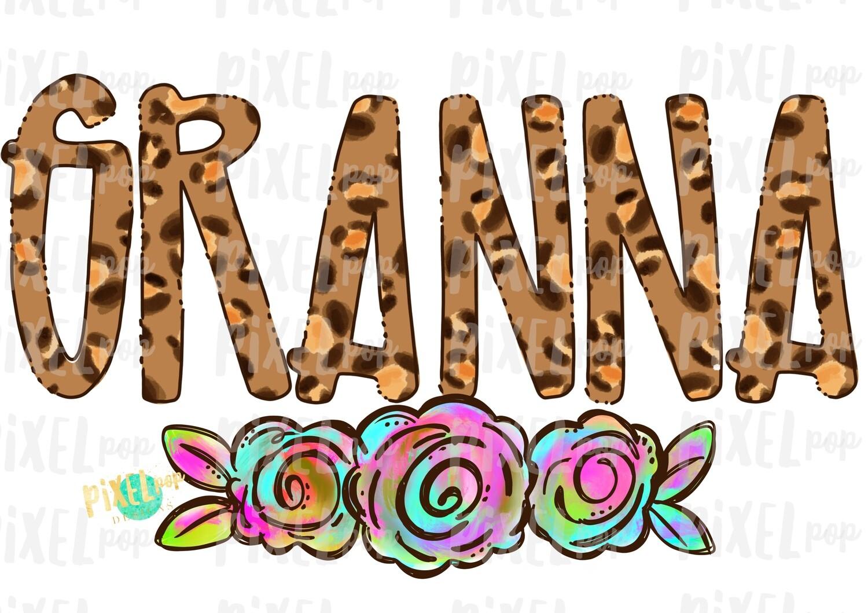 Granna Leopard Flowers Mother's Day Sublimation Design PNG   Hand Drawn PNG   Sublimation PNG   Digital Download   Printable Art   Clip Art