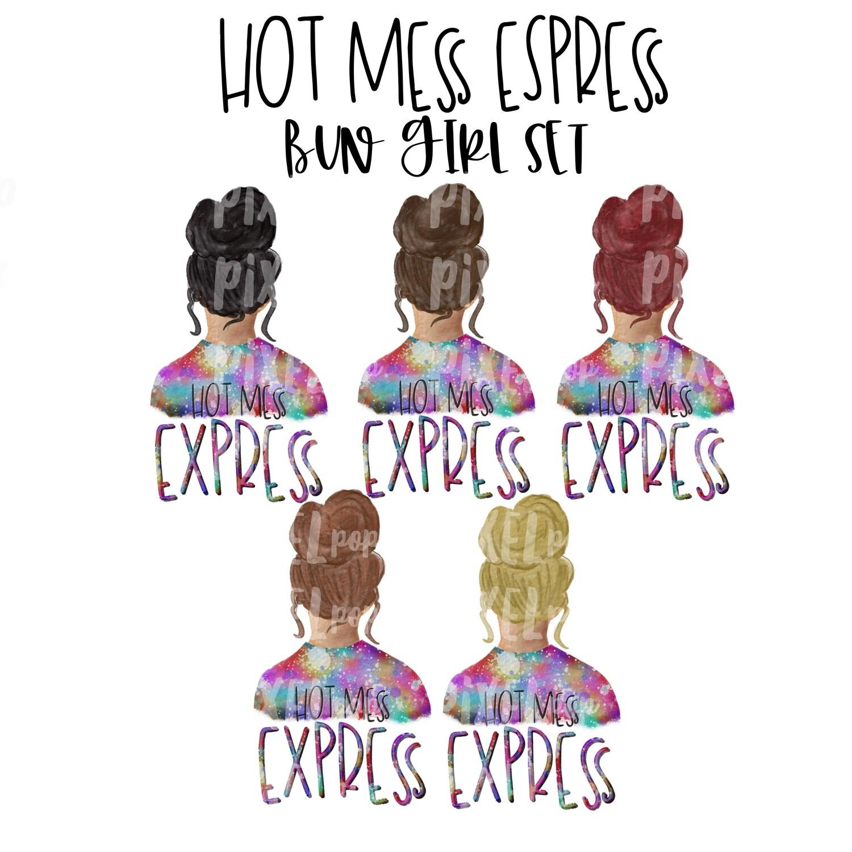 Hot Mess Express Bun Girls Set | Tie Dye Shirt Sublimation PNG | Sublimation Design | Hippie Girl | Digital Download | Printable Art