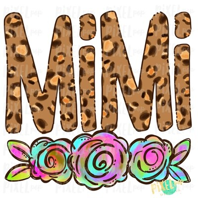 Mimi Leopard Print Rainbow Flowers PNG | Mother's Day Sublimation Design | Hand Painted PNG | Digital Art | Printable Art | Clip Art
