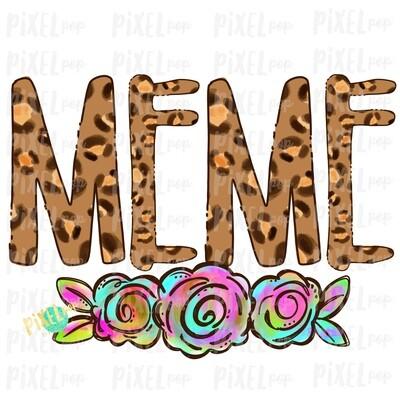 Meme Leopard Flowers Mother's Day Sublimation Design PNG | Hand Drawn PNG | Sublimation PNG | Digital Download | Printable Art | Clip Art