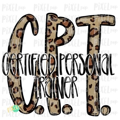 Certified Personal Trainer CPT Leopard PNG Design | Sublimation | Hand Drawn Art | Nursing PNG | Medical Clipart | Digital Download | Art