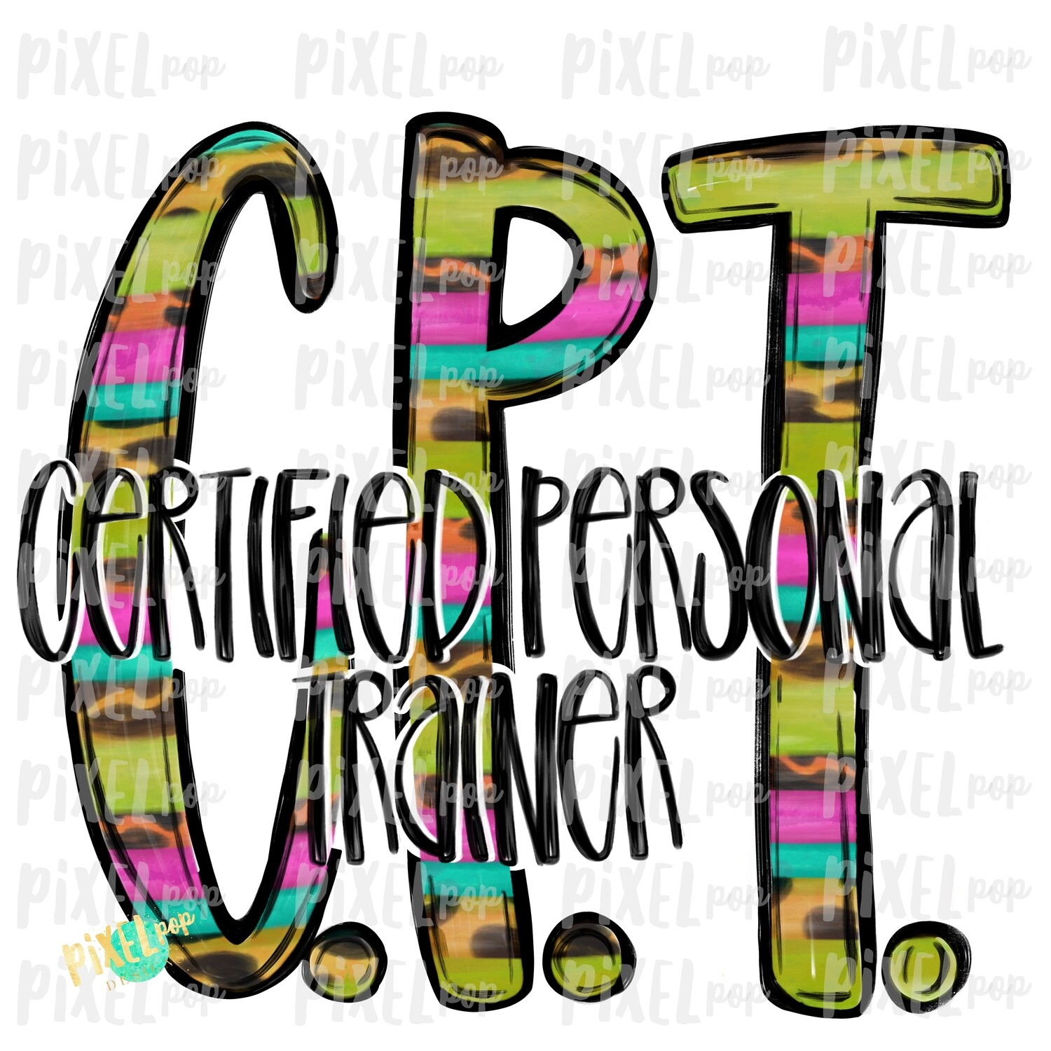 Certified Personal Trainer CPT Bright PNG Design | Sublimation | Hand Drawn Art | Nursing PNG | Medical Clipart | Digital Download | Art