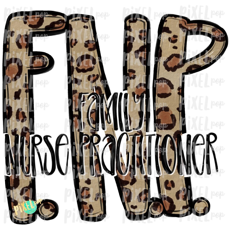 Family Nurse Practitioner Leopard PNG Design | Sublimation | Hand Drawn Art | Nursing PNG | Medical Clipart | Digital Download | Art