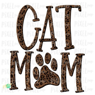 Cat Mom PNG | Cat Sublimation | Cat Art | Hand Painted | Cat Digital Art | Sublimation PNG | Digital Download | Printable Art | Clip Art