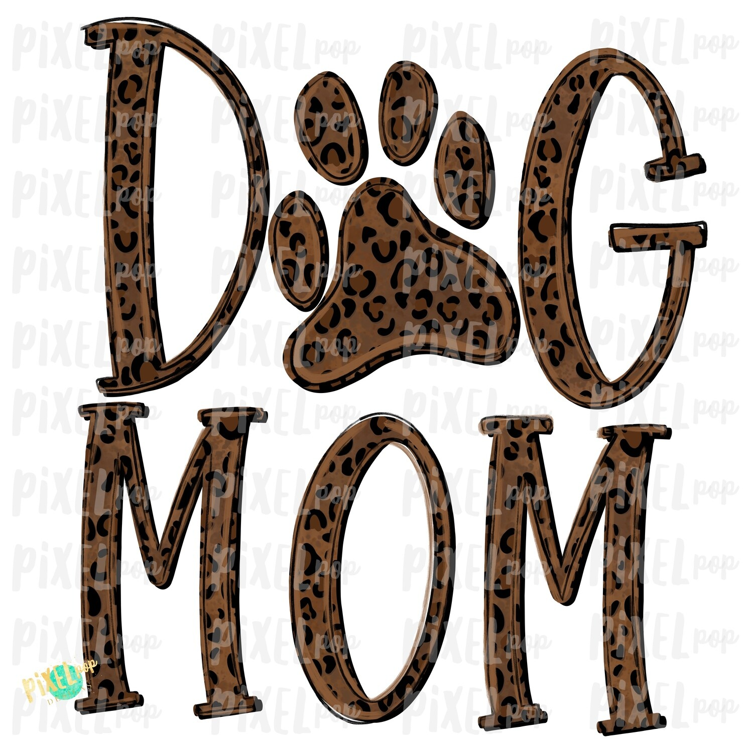 Dog Mom PNG | Dog Sublimation | Dog Art | Hand Painted | Dog Digital Art | Sublimation PNG | Digital Download | Printable Art | Clip Art