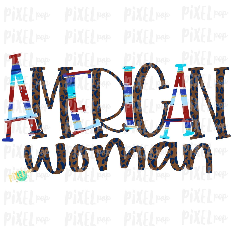 American Woman July 4 Leopard PNG Design   Sublimation Design   July 4 Design   Independence Day Digital Art   Printable    Fourth of July