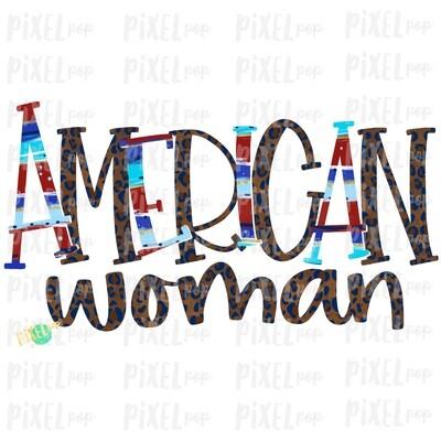 American Woman July 4 Leopard PNG Design | Sublimation Design | July 4 Design | Independence Day Digital Art | Printable  | Fourth of July