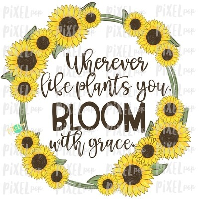 Wherever Life Plants You Sunflowers Frame PNG | Sunflowers | Sunflowers Design | Sublimation | Digital Painting | Spring Flowers | Wreath | Floral Clip Art