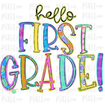 Hello First Grade Bright PNG Design | School Design | Sublimation | Digital Art | Hand Painted | Digital Download | Printable Artwork | Art