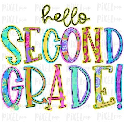 Hello Second Grade Bright PNG Design | School Design | Sublimation | Digital Art | Hand Painted | Digital Download | Printable Artwork | Art