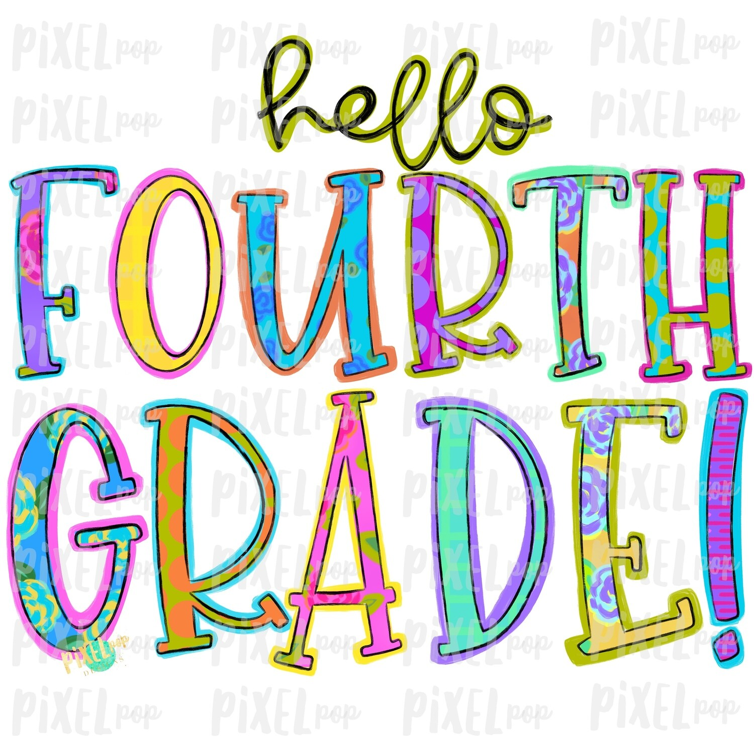 Hello Fourth Grade Bright PNG Design | School Design | Sublimation | Digital Art | Hand Painted | Digital Download | Printable Artwork | Art
