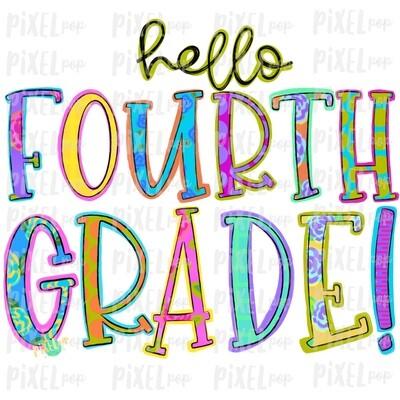 Hello Fourth Grade Bright PNG Design | School Design | Sublimation | Digital Art | Hand Painted | Digital Download | Printable Artwork | Art