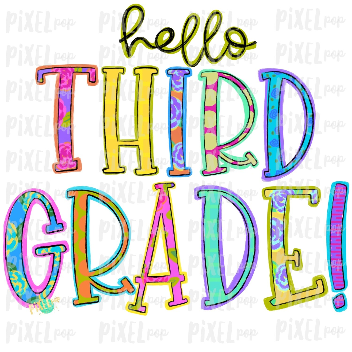 Hello Third Grade Bright PNG Design | School Design | Sublimation | Digital Art | Hand Painted | Digital Download | Printable Artwork | Art