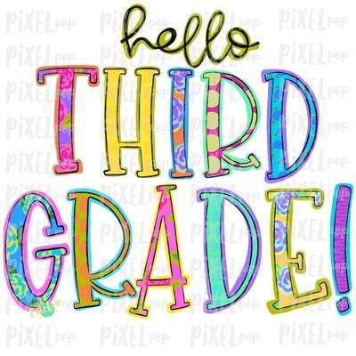 Hello Third Grade Bright PNG Design | School Design | Sublimation | Digital Art | Hand Painted | Digital Download | Printable Artwork | Art