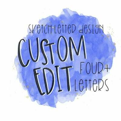 Custom Sketch Letter (FOUR + LETTERS)