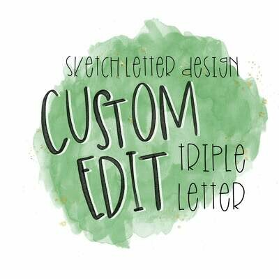 Custom Sketch Letter (TRIPLE LETTER)