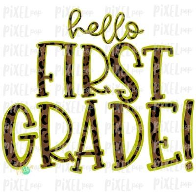 Hello First Grade Leopard Lime PNG Design | School Design | Sublimation | Digital Art | Hand Painted | Digital Download | Printable Artwork | Art