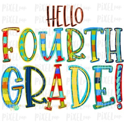 Hello Fourth Grade Stripe PNG Design | School Design | Sublimation | Digital Art | Hand Painted | Digital Download | Printable Artwork | Art