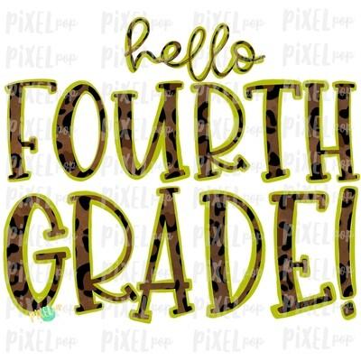 Hello Fourth Grade Leopard Lime PNG Design | School Design | Sublimation | Digital Art | Hand Painted | Digital Download | Printable Artwork | Art