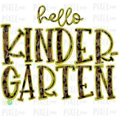 Hello Kindergarten Leopard Lime PNG Design | School Design | Sublimation | Digital Art | Hand Painted | Digital Download | Printable Artwork | Art
