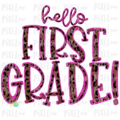 Hello First Grade Leopard Pink PNG Design | School Design | Sublimation | Digital Art | Hand Painted | Digital Download | Printable Artwork | Art