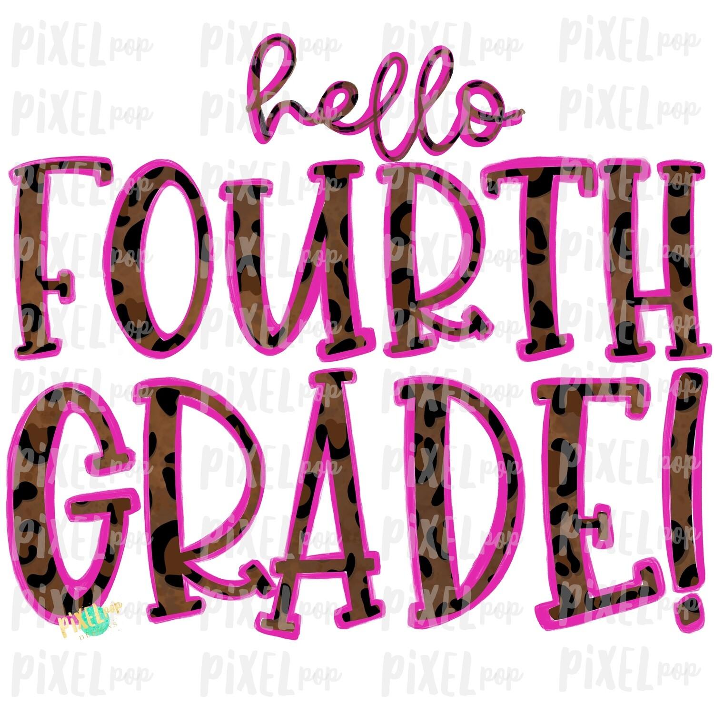 Hello Fourth Grade Leopard Pink PNG Design | School Design | Sublimation | Digital Art | Hand Painted | Digital Download | Printable Artwork | Art