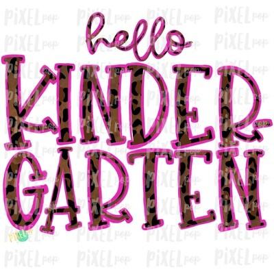 Hello Kindergarten Leopard Pink PNG Design | School Design | Sublimation | Digital Art | Hand Painted | Digital Download | Printable Artwork | Art