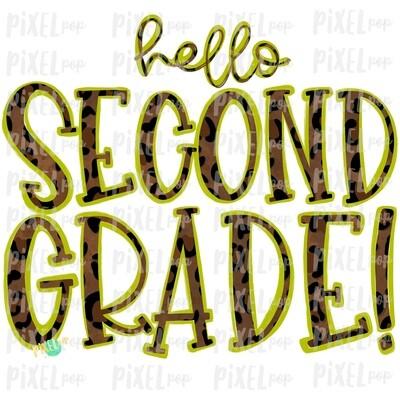 Hello Second Grade Leopard Lime PNG Design | School Design | Sublimation | Digital Art | Hand Painted | Digital Download | Printable Artwork | Art