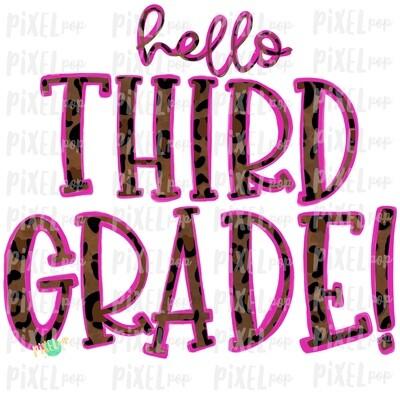 Hello Third Grade Leopard Pink PNG Design | School Design | Sublimation | Digital Art | Hand Painted | Digital Download | Printable Artwork | Art
