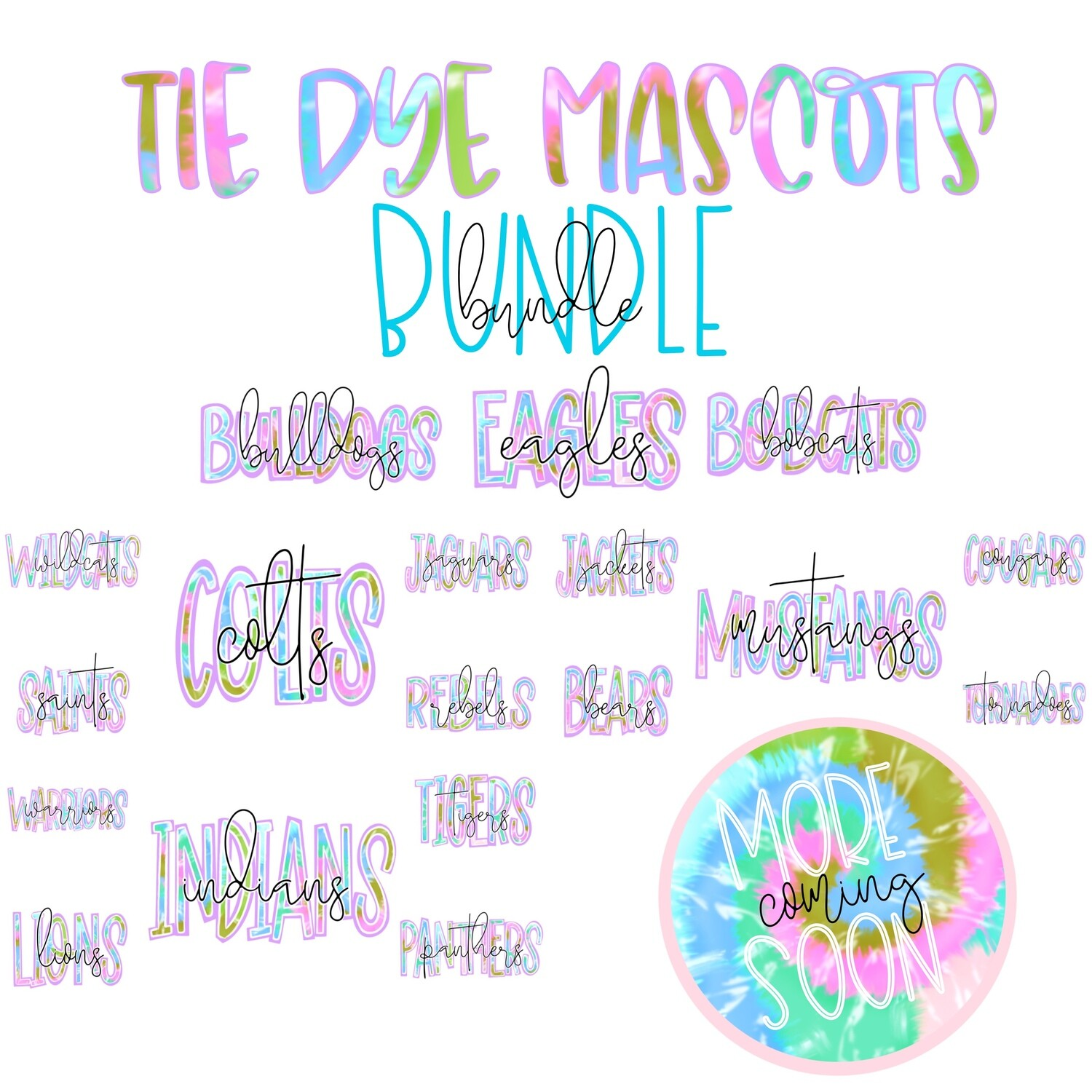 Tie Dye Mascot Names Bundle - 26 Files (and counting)