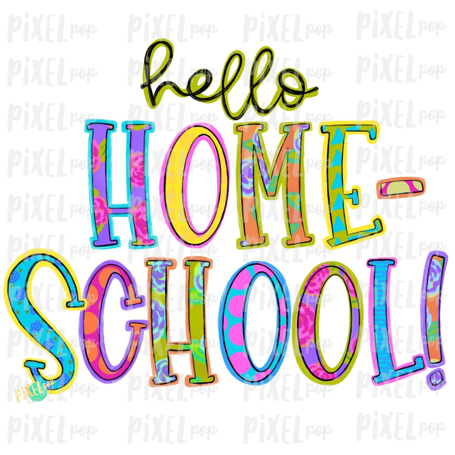 Hello Homeschool Bright PNG Design | School Design | Sublimation | Digital Art | Hand Painted | Digital Download | Printable Artwork | Art