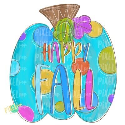 Happy Fall Colorful Polka Dot Pumpkin PNG | Halloween Design | Fall Design | Fall Art | Sublimation PNG | Digital Art | Printable Artwork