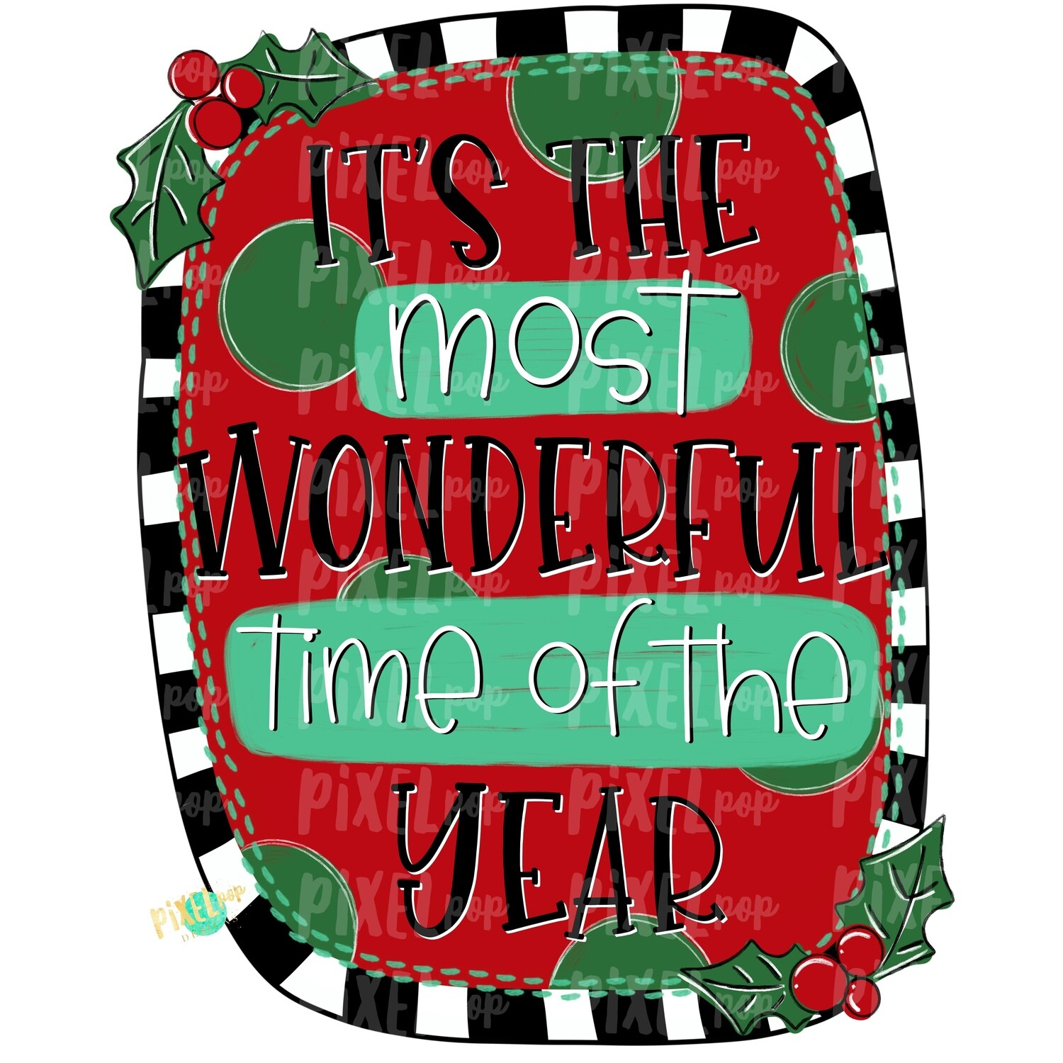 The Most Wonderful Time of the Year Christmas PNG | Hand Drawn Design | Sublimation Design | Digital Download | Christmas Art | ClipArt