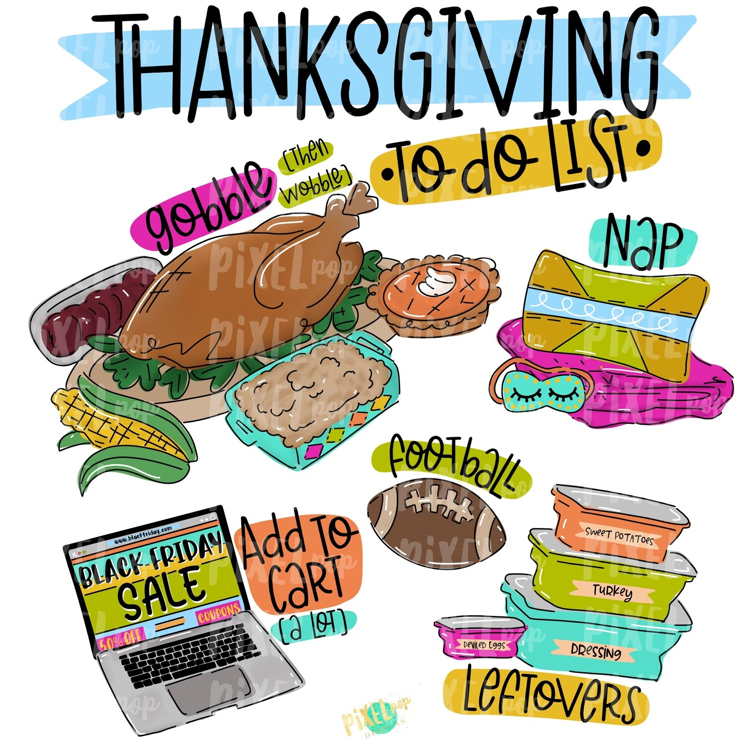 Thanksgiving To Do List PNG | Turkey Sublimation | Painted Digital Art | Sublimation Art | Thanksgiving | Digital Download | Printable