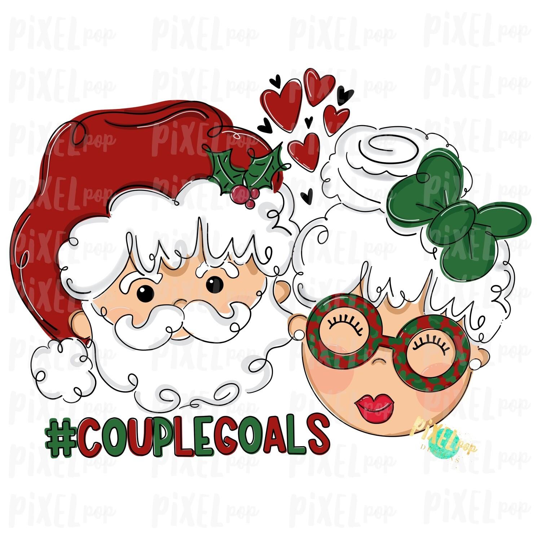 Santa and Mrs. Claus Couple Goals PNG | Christmas Art | Sublimation | Santa | Clip Art | Christmas | Digital Download | Printable Artwork