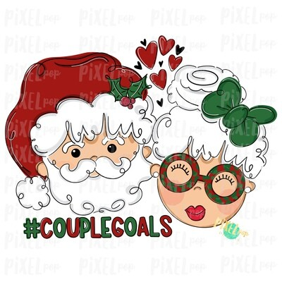 Santa and Mrs. Claus Couple Goals PNG | Christmas Art | Sublimation | Santa | Clip Art | Christmas | Digital Download | Printable Artwork