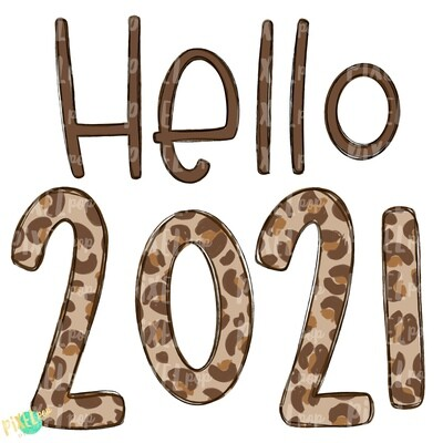 Hello 2021 Leopard PNG | Happy New Year Art | New Years | 2021 | New Year Digital | Hand Drawn Design | Sublimation PNG | Digital Download |