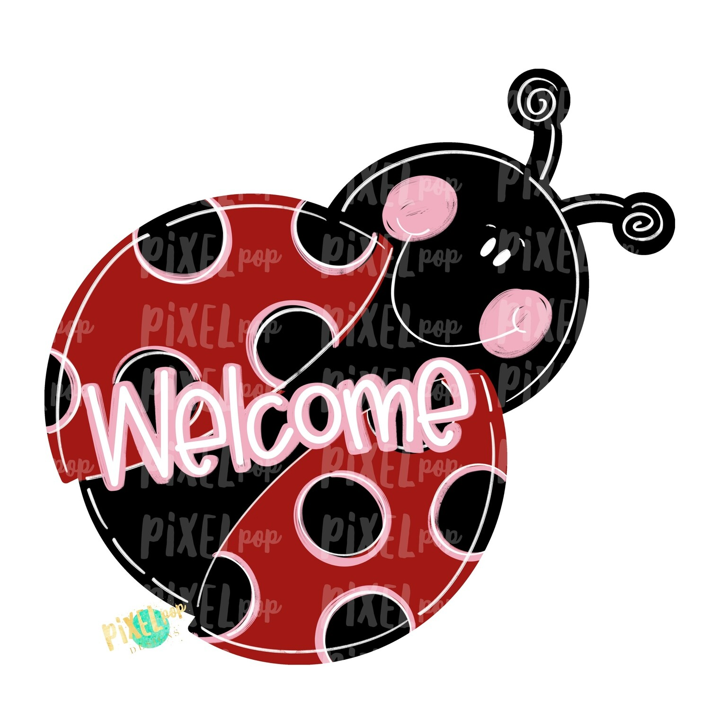 Ladybug Welcome PNG | Sublimation Design | Hand Painted Design | Animals | Ladybug Design | Ladybug Clip Art | Ladybug Digital | Animal Art