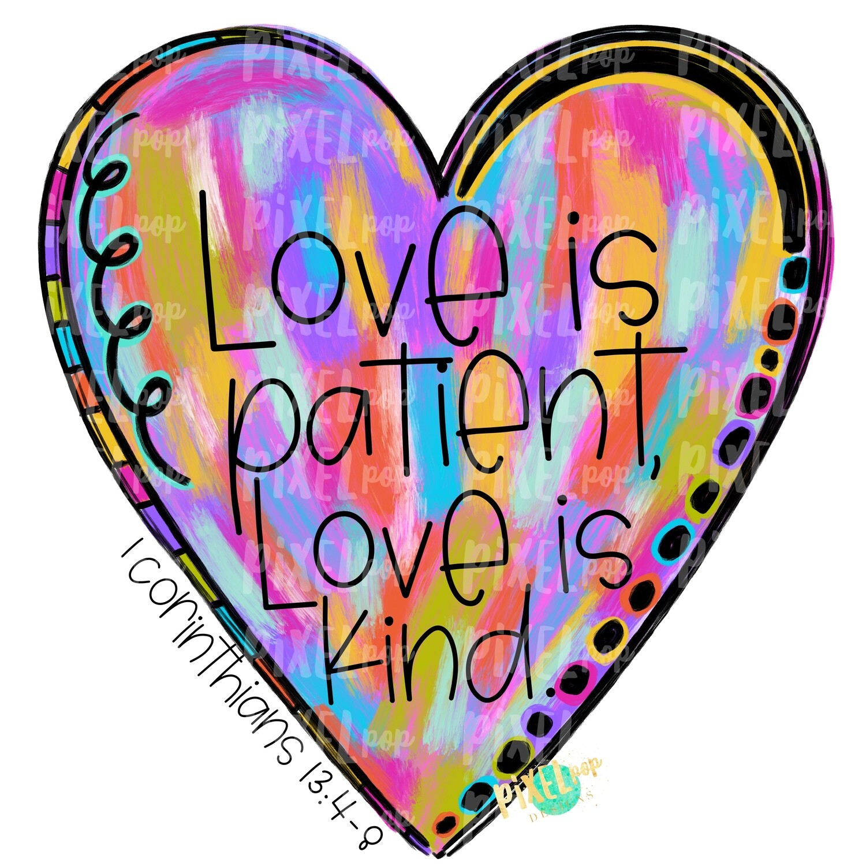 Love is Patient Heart Valentine PNG | 1 Corinthians | Valentine Hearts | Painted Heart | Hand Painted Art | Digital Design | Printable Art