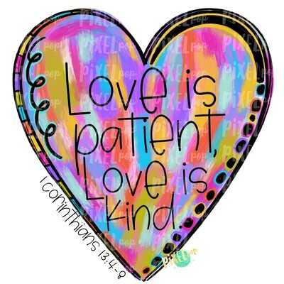 Love is Patient Heart Valentine PNG | 1 Corinthians | Valentine Hearts | Painted Heart | Hand Painted Art | Digital Design | Printable Art