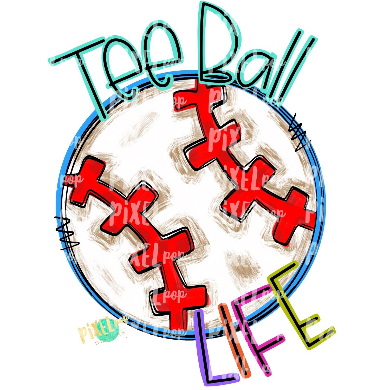 Tee Ball Life PNG | Tee ball Design | Painted Tee ball Clip Art | Tee ball Sublimation Design | Tee Ball | Ball Clip Art | Tee ball | Sports