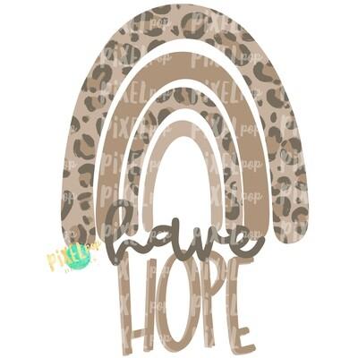 Have Hope Leopard Print Rainbow PNG | Hope Art | Hope Sublimation | Miscarriage Infant Pregnancy | Sublimation | Digital Art | Printable