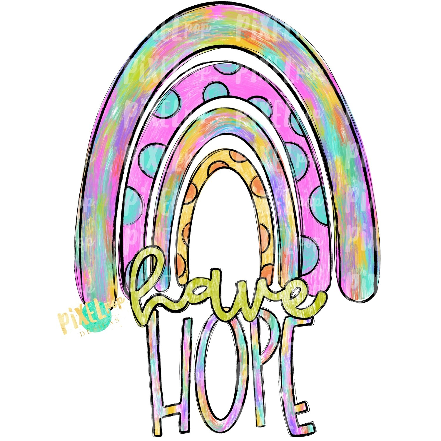 Have Hope Painted Rainbow PNG | Hope Art | Hope Sublimation | Miscarriage Infant Pregnancy | Sublimation | Digital Art | Printable