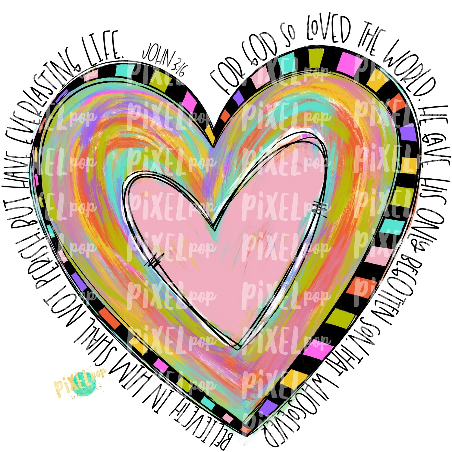 John 3:16 Painted Heart PNG | For God So Loved the World | Valentine Heart Design | Hand Painted Heart | Digital Design | Printable Art