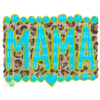 Mama Turquoise and Leopard Print PNG | Sublimation Art | Mom Design | Sublimation PNG | Digital Download | Mother's Day Digital  | Art