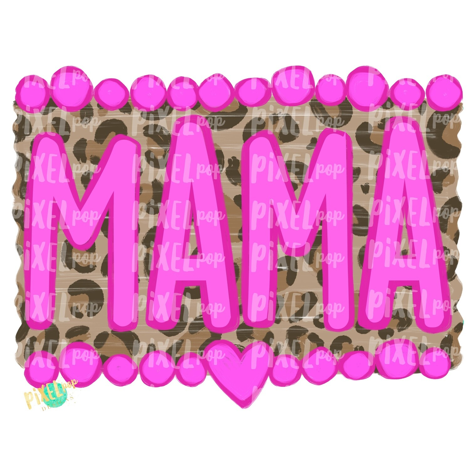 Mama Pinks and Leopard Print PNG | Sublimation Art | Daughter Design | Painted PNG | Sublimation PNG | Digital Download | Mother's Day | Art