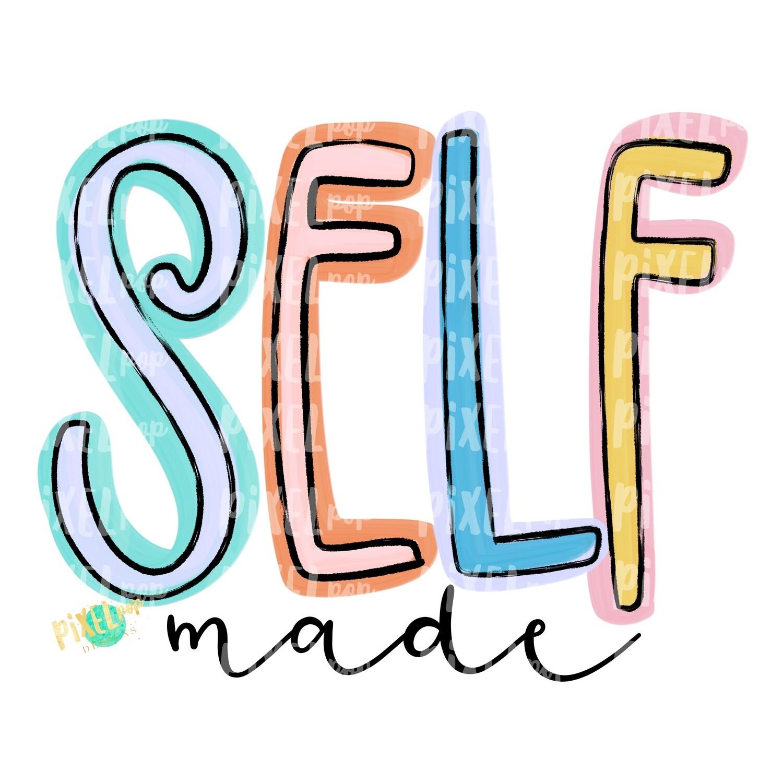 Self Made Pastels PNG | Self Made Art | Boss Art | Business Art | Small Business Marketing Image | Small Business Sticker Art | Business Art